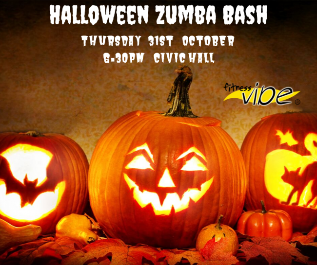 Halloween Zumba Bash Thursday 31st October 6.30pm Civic Hall